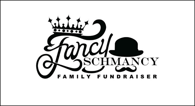 2nd Annual Fancy Schmancy Family Fundraiser