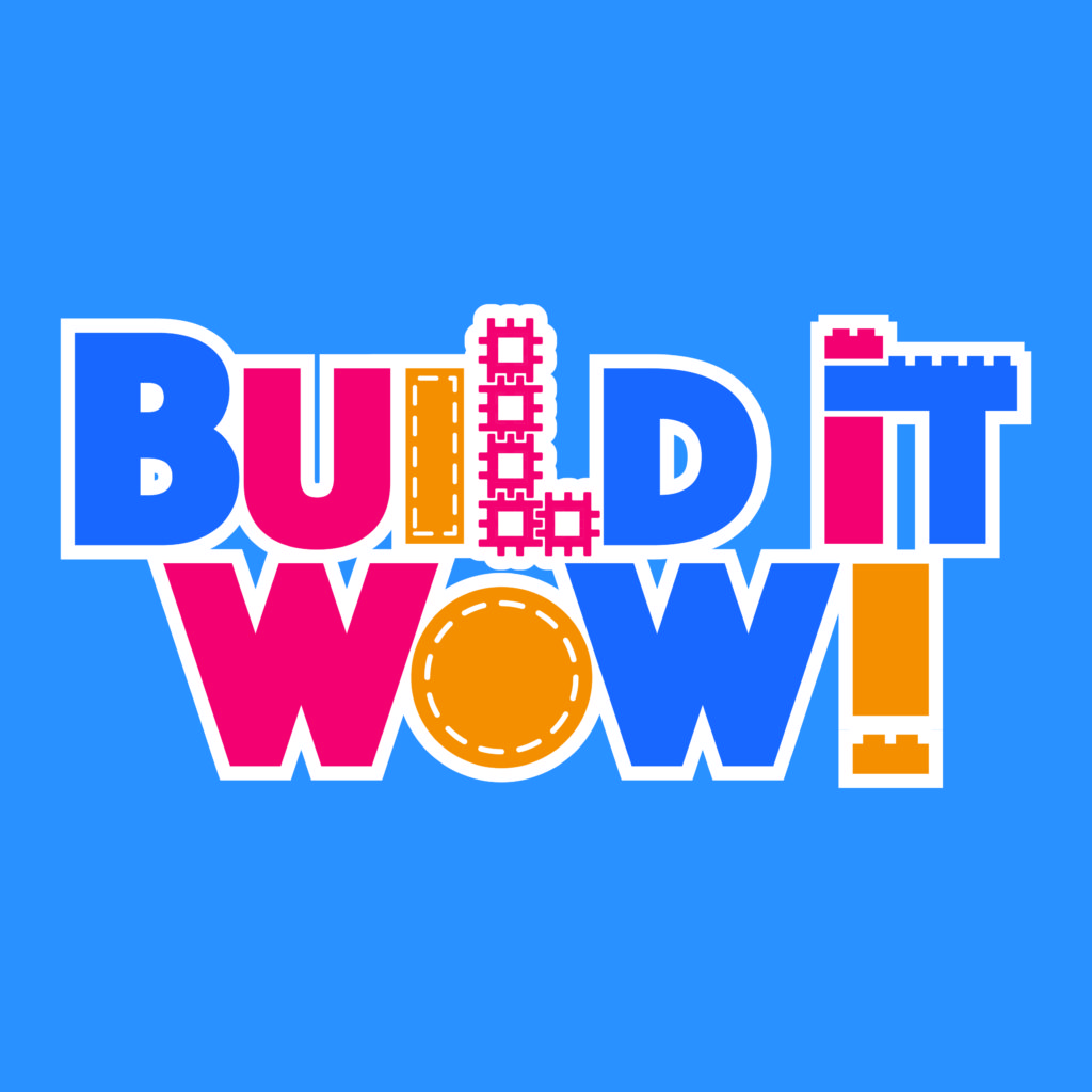 Build It WOW! Exhibit Opens